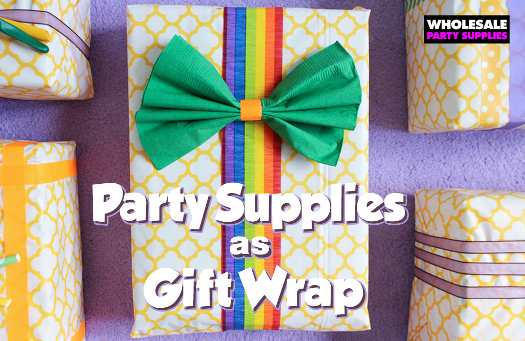 Party Supplies as Gift Wrap!