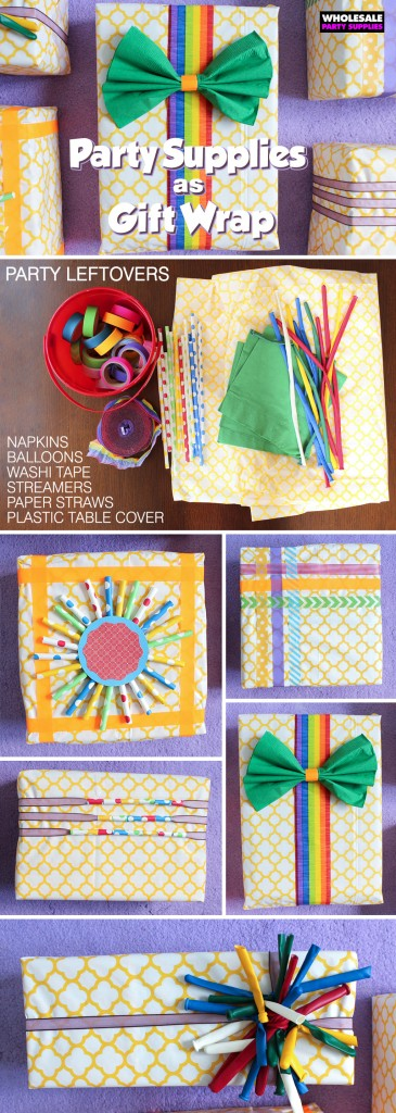 Party Supplies as Gift Wrap