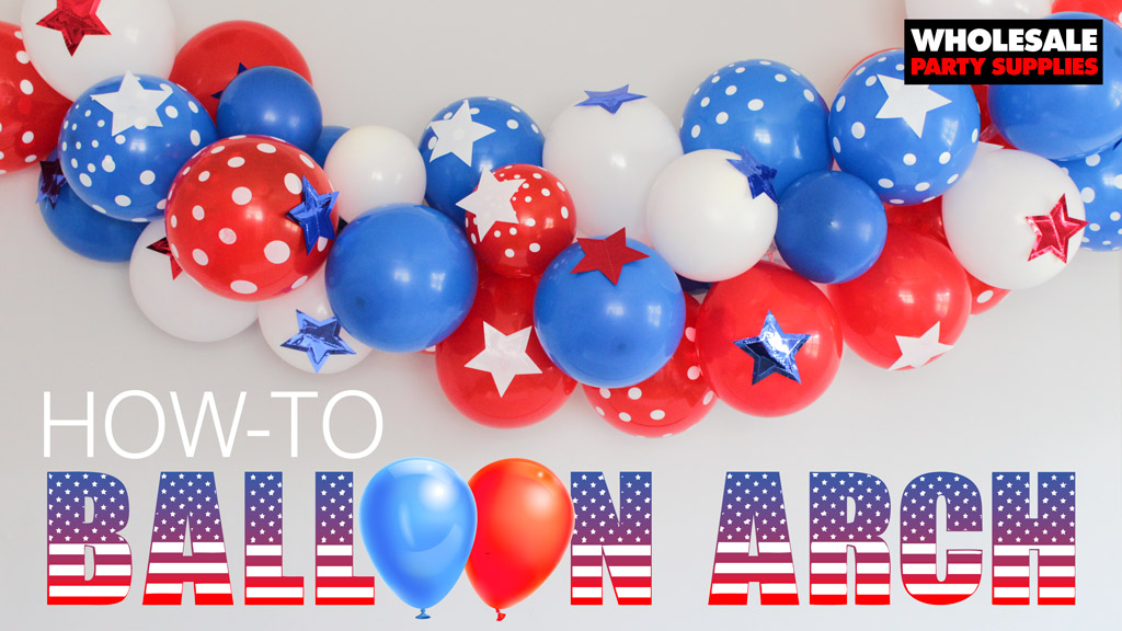 Patriotic Party Balloon Arch Tutorial