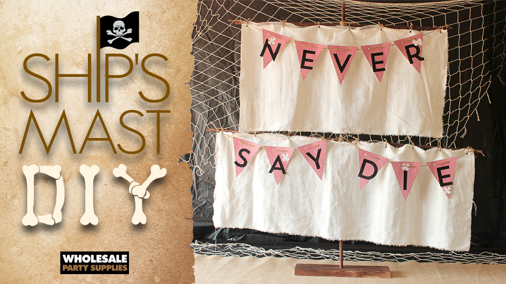 DIY Pirate Mast Party Decoration