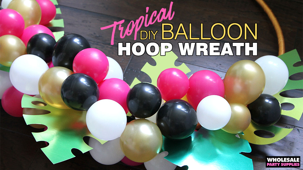 DIY Tropical Balloon Hoop Wreath